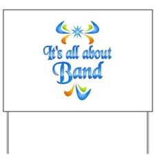 About Band Yard Sign