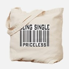 Being Single Priceless Dating Tote Bag