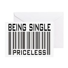 Being Single Priceless Dating Greeting Cards (Pk o