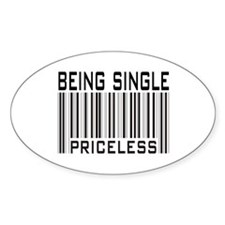 Being Single Priceless Dating Oval Decal