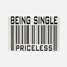 Being Single Priceless Dating Rectangle Magnet