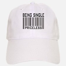 Being Single Priceless Dating Baseball Baseball Cap