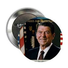 """We Need Another Reagan_Sq_10x10 2.25"""" Button"""