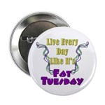 "Fat Tuesday 2.25"" Button (10 pack)"