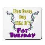 Fat Tuesday Mousepad