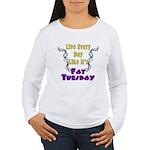 Fat Tuesday Women's Long Sleeve T-Shirt