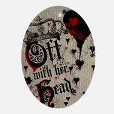 off-with-her-head_12x18 Oval Ornament