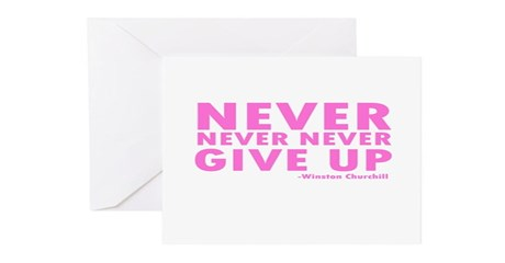 Never Never Give Up Greeting Cards (Pk of 10)