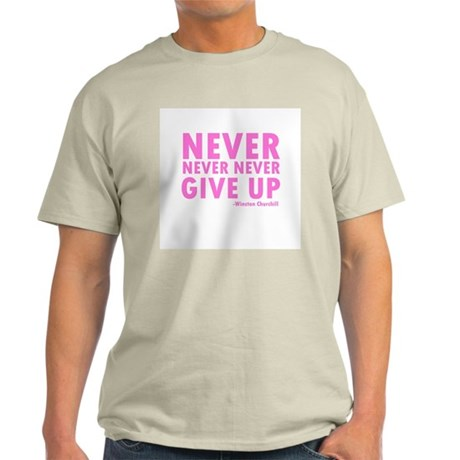 Never Never Give Up Ash Grey T-Shirt