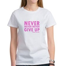 Never Never Give Up Tee