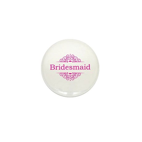 Bridesmaid in hot pink Mini Button (10 pack)