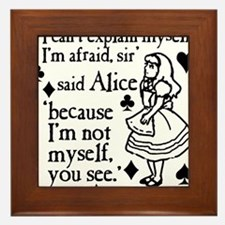 alice-not-myself-today_bl Framed Tile
