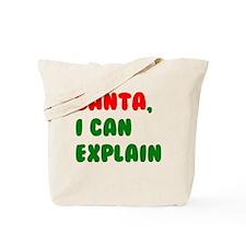 Santa, I can Explain! Tote Bag