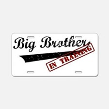 Big Brother In Training Aluminum License Plate