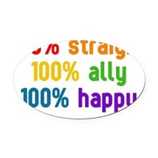 100% lgbt ally 4 Oval Car Magnet