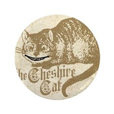 "cheshire-cat_13-5x18 3.5"" Button"
