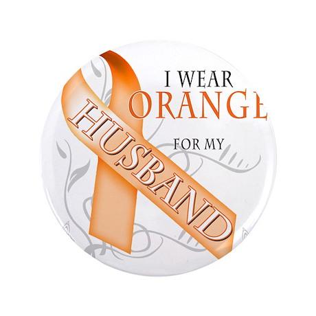 "I Wear Orange for my Husband 3.5"" Button"