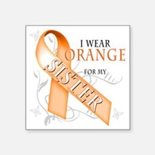 "I Wear Orange for my Sister Square Sticker 3"" x 3"""