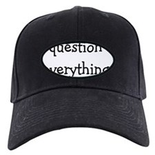 question everything back Baseball Hat
