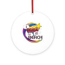 I Believe In The Beach Cute Believer Design Orname