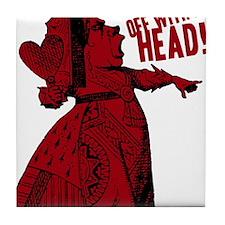 off-with-her-head-vintage_dark Tile Coaster