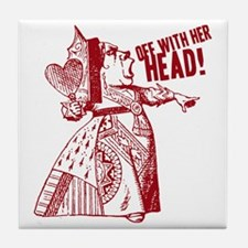 off-with-her-head-vintage_light Tile Coaster