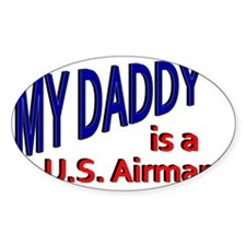 My Daddy is a US Airman Decal
