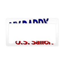 My Daddy is a US Sailor License Plate Holder