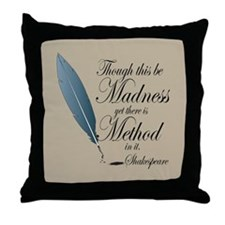 Shakespeare Method In Madness Quote Throw Pillow