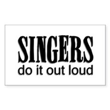 Singers do it Out Loud Rectangle Decal