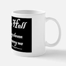 GOINGTOHELL_POSTER Mug