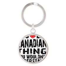 Canadian Thing -coaster Round Keychain