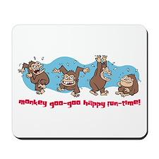 Monkey goo-goo happy fun-time Mousepad
