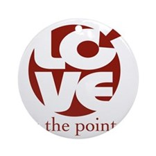 Love is the Point2big Round Ornament
