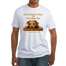 dont_breed_or_buy_puppy_black-1a-tr Shirt
