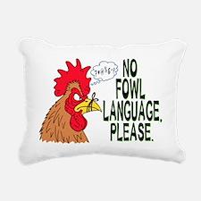 Fowl Language 2 Rectangular Canvas Pillow
