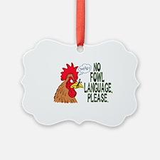 Fowl Language 2 Ornament