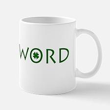 BirdisWORDStPat Mug