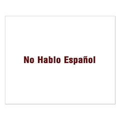 No Hablo Espanol Posters