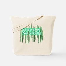Matrix shirt - There Is No Spoon Tote Bag