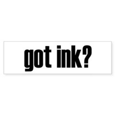 Got Ink? Tattoo Bumper Bumper Sticker