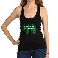 Matrix shirt - There Is No Spoo Racerback Tank Top