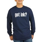 Got Ink? Tattoo Long Sleeve Dark T-Shirt