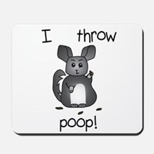 I Throw Poop Mousepad