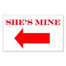 She's Mine Rectangle Decal