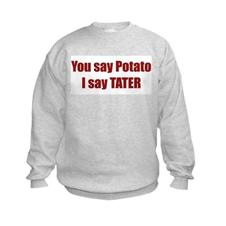 Potato Tater Kids Sweatshirt