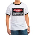 Warning Tattooed Human Tattoo Ringer T