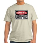 Warning Tattooed Human Tattoo Ash Grey T-Shirt