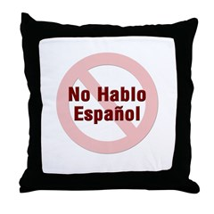 No Hablo Espanol_RC Throw Pillow