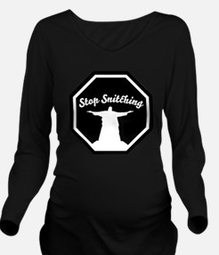 2-stop_snitching Long Sleeve Maternity T-Shirt